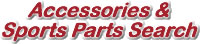 Accessories & Sports Parts Search